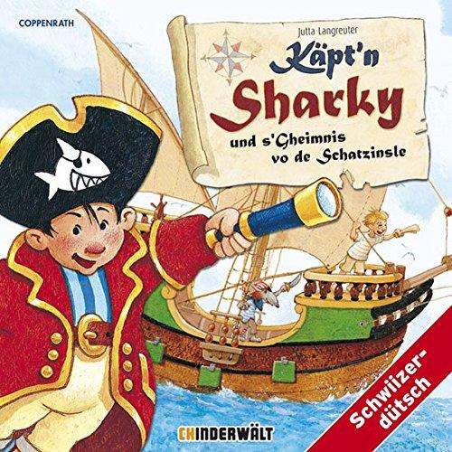 Käpt'n Sharky und s'Gheimnis vo de Schatzinsle: Langreuter, Jutta