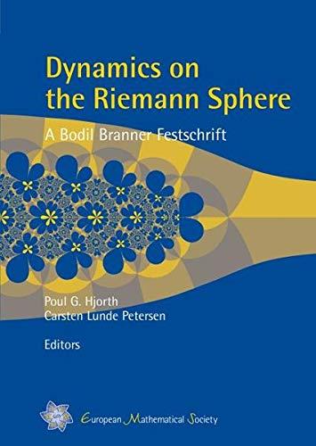 Dynamics on the Riemann Sphere: A Bodil Branner Festschrift.: BRANNER, Bodil) HJORTH, Poul G. & ...