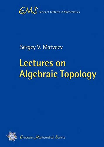 9783037190234: Lectures on Algebraic Topology