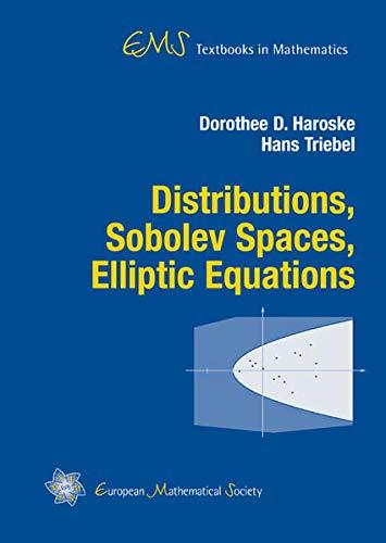 9783037190425: Distributions, Sobolev Spaces, Elliptic Equations (EMS Textbooks in Mathematics)