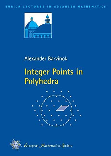 9783037190524: Integer Points in Polyhedra (Zurich Lectures in Advanced Mathematics)