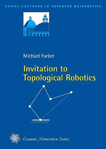 9783037190548: Invitation to Topological Robotics (Zurich Lectures in Advanced Mathematics)