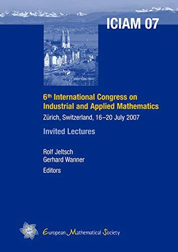 Sixth International Congress on Industrial and Applied Mathematics: Zurich, Switzerland, July 16-20...