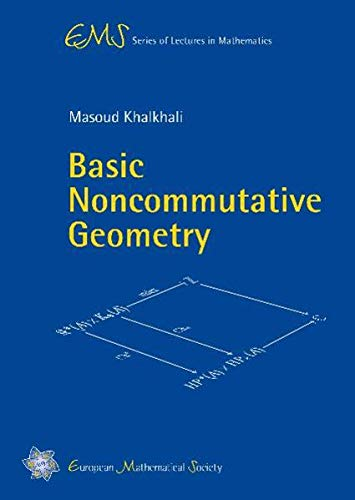 9783037190616: Basic Noncommutative Geometry (Ems Series of Lectures in Mathematics)