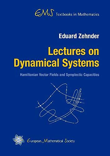 9783037190814: Lectures on Dynamical Systems: Hamiltonian Vector Fields and Symplectic Capacities (Ems Textbooks in Mathematics)