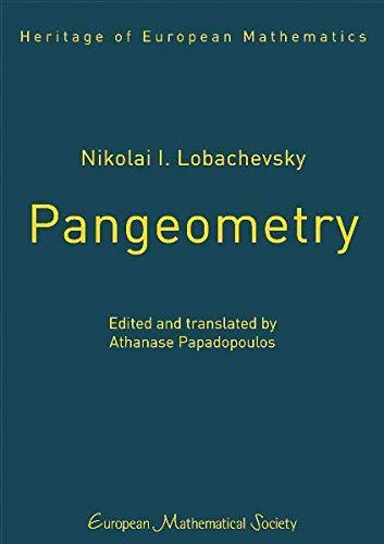 9783037190876: Nikolai I. Lobachevsky, Pangeometry (Heritage of European Mathematics)