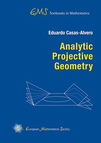 9783037191385: Analytic Projective Geometry (EMS Textbooks in Mathematics)