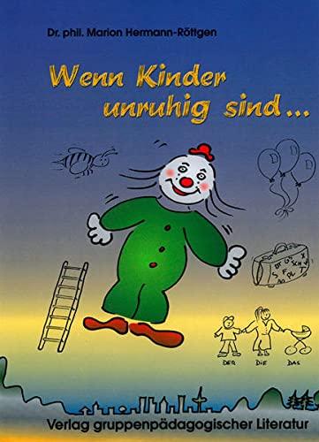 9783037225066: Wenn Kinder unruhig sind ...