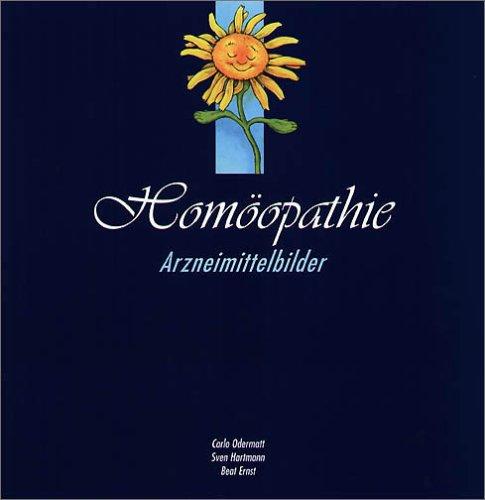 9783037229507: Homöopathie. Arzneimittelbilder. Bildband