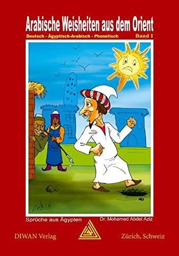 9783037230442 Arabische Weisheiten Aus Dem Orient Band 1