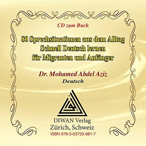 9783037230817: 80 Sprechsituationen aus dem Alltag. CD. Schnell Deutsch lernen für Migranten und Anfänger