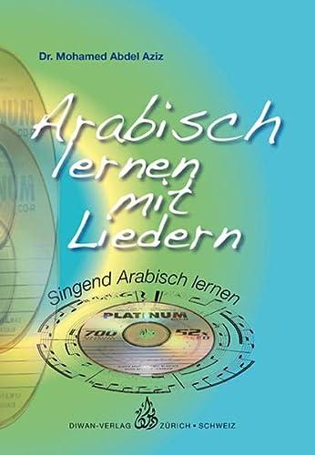 Arabisch lernen mit Liedern, Audio-CD: Mohamed Abdel Aziz