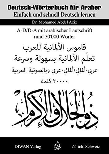 Deutsch-Wörterbuch für Araber A-D/D-A: Mohamed Abdel Aziz