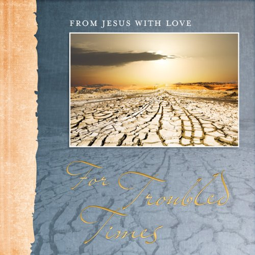 9783037301470: From Jesus with Love For Troubled Times (From Jesus with Love)
