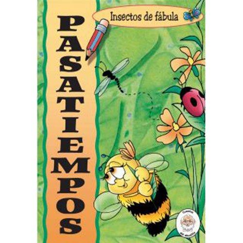 9783037302200: Insectos de Fabula Pasatiempos (Cuentos del Abuelito: Insectos de Fabula) (Spanish Edition)