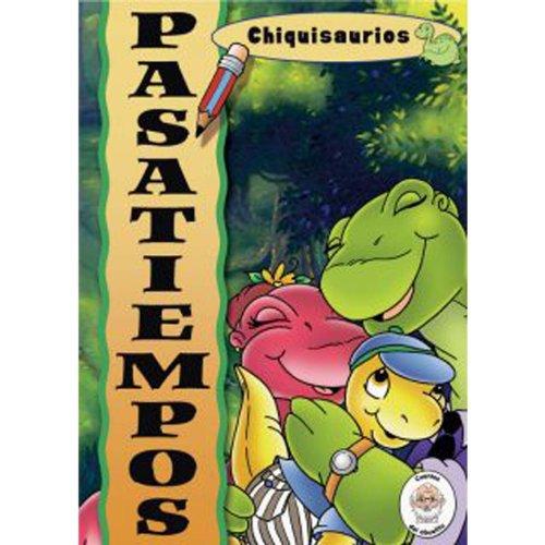 Chiquisaurios / Activity Book (Cuentos del Abuelito: Chiquisaurios) (Spanish Edition): Agnes ...
