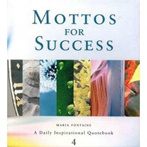 9783037305300: Mottos for Success #4 (Mottos Series, Volume 4)