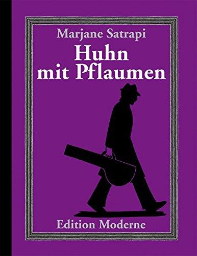 Huhn Mit Pflaumen - Satrapi, Marjane; Satrapi, Marjane