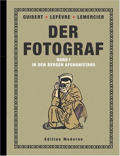 9783037310267: Der Fotograf Bd.1 : In den Bergen Afghanistans