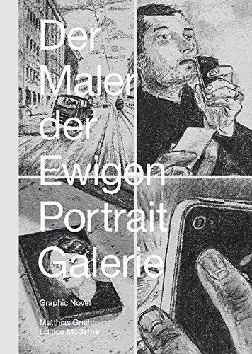 9783037311080: Der Maler der ewigen Portraitgalerie