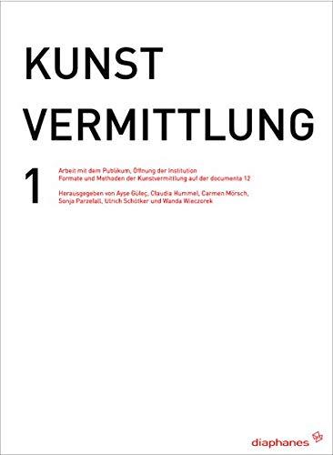 9783037340776: Kunstvermittlung 1: Arbeit�mit�dem�Publikum,��ffnung�der�Institution