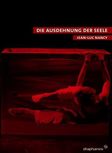 9783037340851: Ausdehnung der Seele: Texte zu Körper, Kunst und Tanz