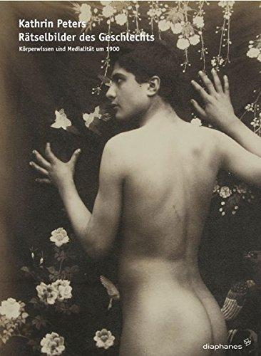 9783037340912: Rätselbilder des Geschlechts: Körperwissen und Medialität um 1900