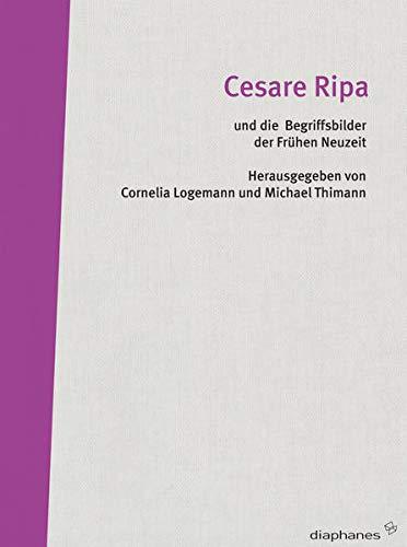 9783037341346: Cesare Ripa und die Begriffsbilder der Frühen Neuzeit