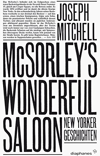McSorley's Wonderful Saloon: New Yorker Geschichten: Joseph Mitchell