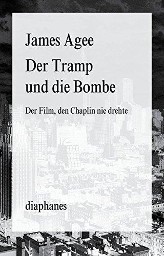 9783037344255: Der Tramp und die Bombe: Der Film, den Chaplin nie drehte
