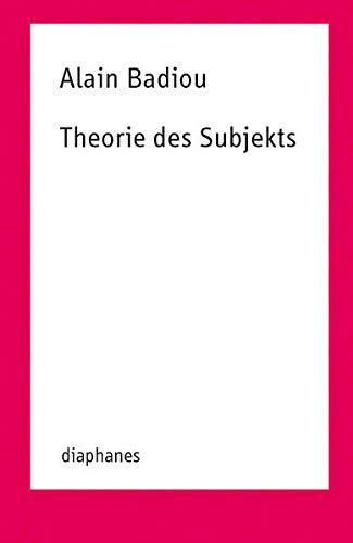 Theorie des Subjekts: Alain Badiou