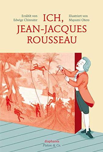 9783037345023: Ich, Jean-Jacques Rousseau