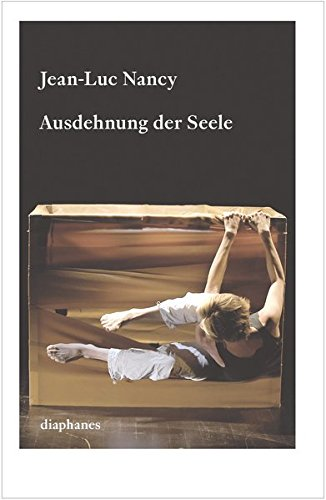 9783037345368: Ausdehnung der Seele: Texte zu Körper, Kunst und Tanz
