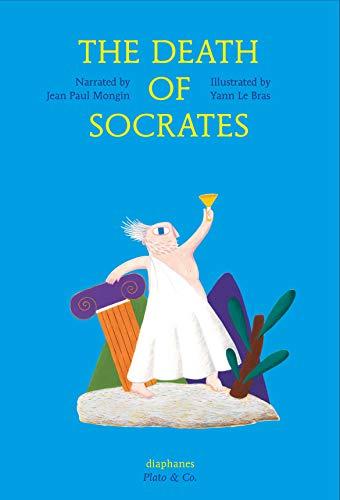 9783037345443: The Death of Socrates (Plato & Co.)