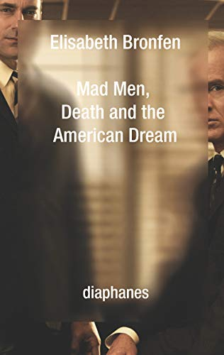 9783037345504: Mad Men, Death and the American Dream