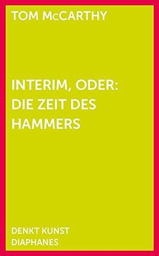 9783037345887: Interim, oder: Die Zeit des Hammers