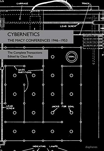 9783037345986: Cybernetics - The Macy Conferences 1946-1953. The Complete Transactions