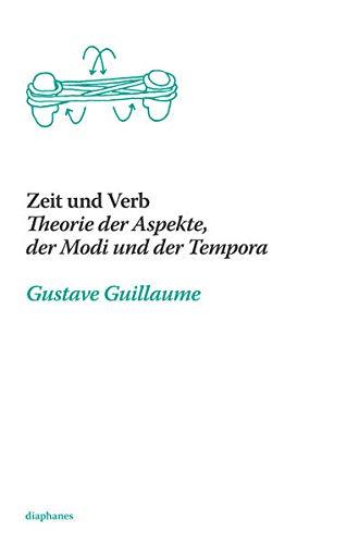 9783037347379: Zeit und Verb: Theorie der Aspekte, der Modi und der Tempora