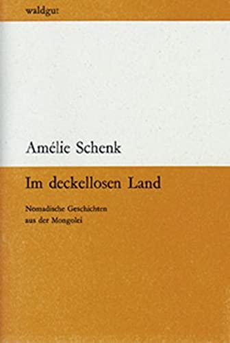 9783037400067: Im deckellosen Land