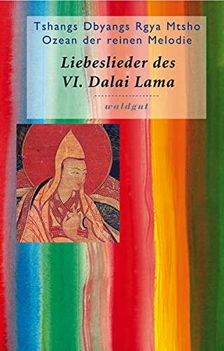 9783037400586: Die Liebeslieder des VI. Dalai Lama