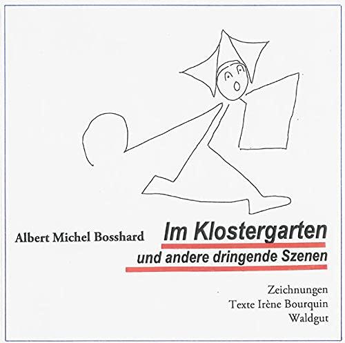9783037406540: Im Klostergarten und andere dringende Szenen