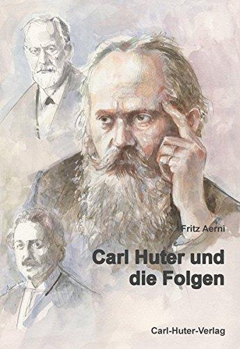 Carl Huter und die Folgen: Fritz Aerni