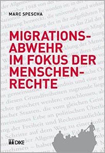Migrationsabwehr im Fokus der Menschenrechte. Spescha, Marc