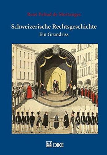 9783037510445: Schweizerische Rechtsgeschichte: Ein Grundriss by Pahud de Mortanges, René