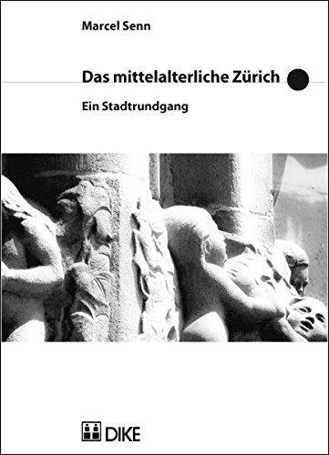 9783037510469: Das mittelalterliche Zürich. Ein Stadtrundgang.