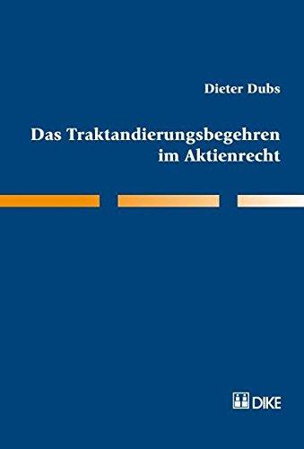9783037510803: Das Traktandierungsbegehren im Aktienrecht by Dubs, Dieter