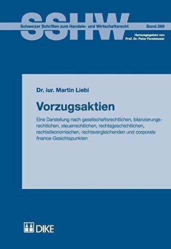 Vorzugsaktien. Eine Darstellung nach gesellschaftsrechtlichen, bilanzierungsrechtlichen, ...