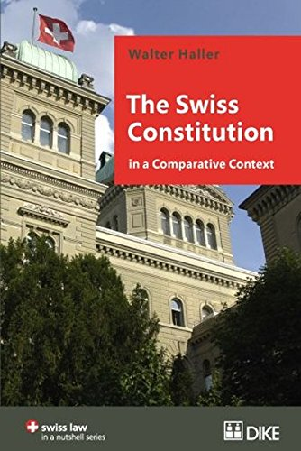 9783037511893: The Swiss Constitution in a Comparative Context (Swiss Law in a Nutshell)