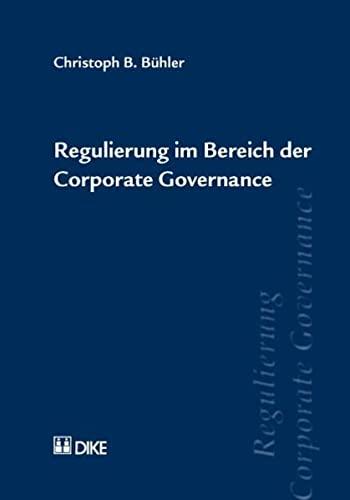 9783037512104: Regulierung im Bereich der Corporate Governance by Bühler, Christoph B