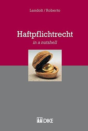 9783037512326: Haftpflichtrecht (in a nutshell) by Landolt, Hardy; Vito, Roberto